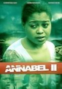 Annabel 2 on iROKOtv - Nollywood