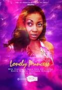 Lonely Princess on iROKOtv - Nollywood