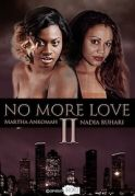 No More Love 2 on iROKOtv - Nollywood