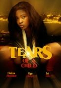 Tears Of A Child on iROKOtv - Nollywood
