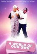 World Of Our Own on iROKOtv - Nollywood