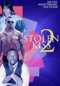 Stolen Kiss 2 on iROKOtv - Nollywood