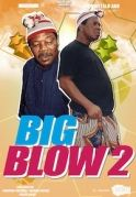 Big Blow 2 on iROKOtv - Nollywood