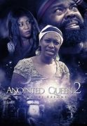 Anointed Queen 2 on iROKOtv - Nollywood
