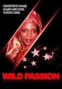 Wild Passion on iROKOtv - Nollywood