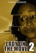 Lady On The Move  2 on iROKOtv - Nollywood