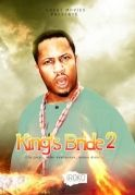 Kings Bride 2 on iROKOtv - Nollywood