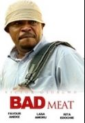 Bad Meat on iROKOtv - Nollywood