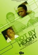 Not By Height on iROKOtv - Nollywood