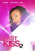 Last Kiss 2 on iROKOtv - Nollywood