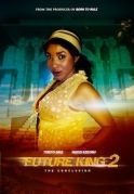 Future King 2 on iROKOtv - Nollywood