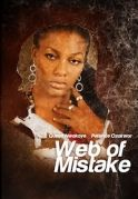 Web Of Mistake on iROKOtv - Nollywood