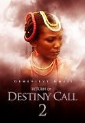 Return Of Destiny Call 2 on iROKOtv - Nollywood