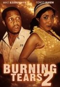 Burning Tears 2 on iROKOtv - Nollywood