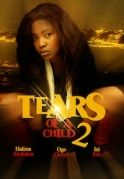 Tears Of A Child 2 on iROKOtv - Nollywood