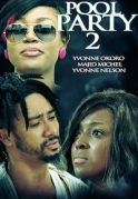 Pool Party  2 on iROKOtv - Nollywood