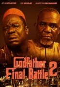 God Father Final Battle 2 on iROKOtv - Nollywood