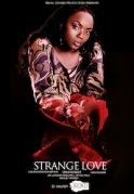 Strange Love on iROKOtv - Nollywood