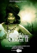 Millionaire Queen 2 on iROKOtv - Nollywood