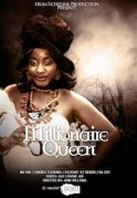 Millionaire Queen on iROKOtv - Nollywood