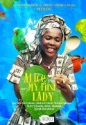 Alice My First Lady on iROKOtv - Nollywood