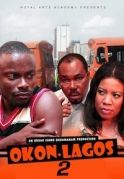 Okon Lagos 2 on iROKOtv - Nollywood