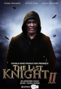 The Last Knight 2 on iROKOtv - Nollywood