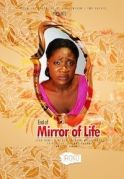 End Of Mirror Of Life on iROKOtv - Nollywood