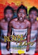 Royal Wives on iROKOtv - Nollywood