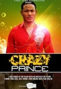 Crazy Prince on iROKOtv - Nollywood