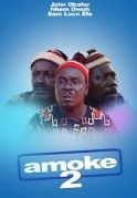 Amoke 2 on iROKOtv - Nollywood