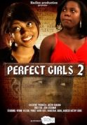 Perfect Girls 2 on iROKOtv - Nollywood