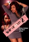 Slip Of Fate 2 on iROKOtv - Nollywood