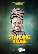 Standing Alone on iROKOtv - Nollywood