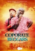 Corporate Beggars on iROKOtv - Nollywood