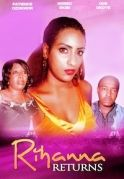 Rihanna Returns on iROKOtv - Nollywood