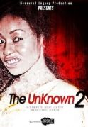 The Unknown 2 on iROKOtv - Nollywood
