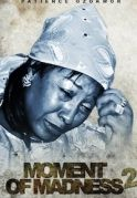 Moments Of Madness 2 on iROKOtv - Nollywood