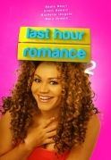 Last Hour Romance 2 on iROKOtv - Nollywood