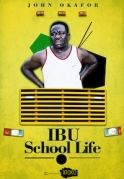 Ibu School Life on iROKOtv - Nollywood