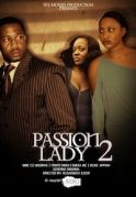 Passion Lady 2 on iROKOtv - Nollywood