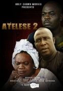 Atelese 2 on iROKOtv - Nollywood