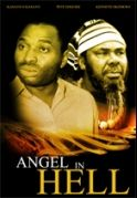 Angel In Hell on iROKOtv - Nollywood