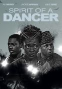 Spirit Of A Dancer on iROKOtv - Nollywood