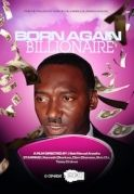 Born Again Billionaire on iROKOtv - Nollywood