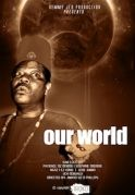 Our World on iROKOtv - Nollywood
