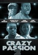 Crazy Passion 2 on iROKOtv - Nollywood