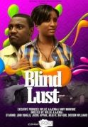 Blind Lust on iROKOtv - Nollywood