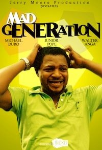Mad Generation on iROKOtv - Nollywood