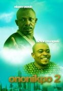 Ononikpo Aku 2 on iROKOtv - Nollywood